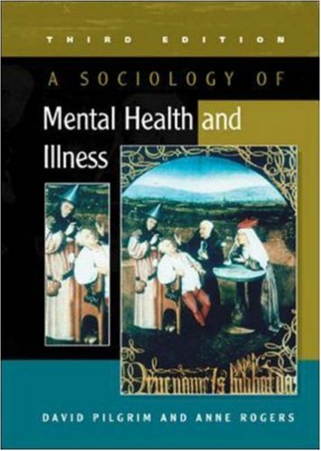 Sociology of Mental Health and Illness  3rd 2005 (Revised) 9780335215836 Front Cover