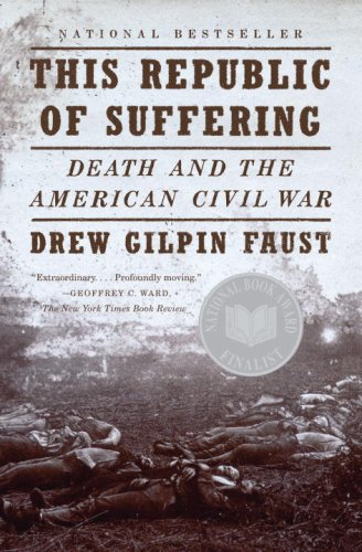 This Republic of Suffering Death and the American Civil War  2009 9780375703836 Front Cover
