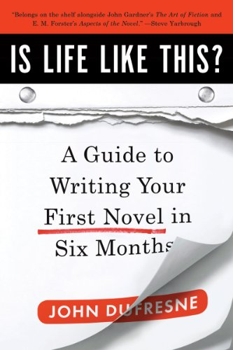 Is Life Like This? A Guide to Writing Your First Novel in Six Months  2011 (Guide (Instructor's)) edition cover