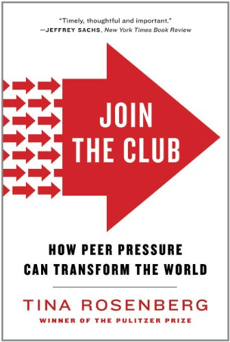 Join the Club How Peer Pressure Can Transform the World N/A 9780393341836 Front Cover
