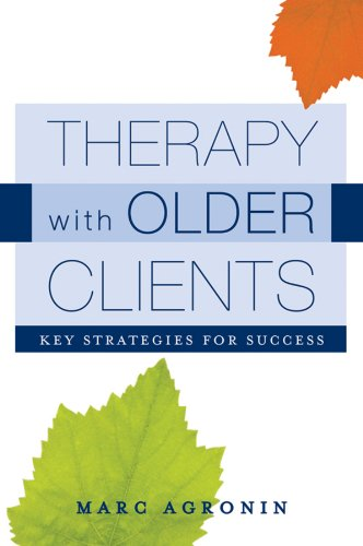 Therapy with Older Clients Key Strategies for Success  2010 edition cover
