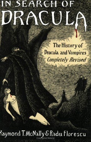 In Search of Dracula The History of Dracula and Vampires  1993 edition cover