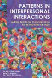 Patterns in Interpersonal Interactions Inviting Relational Understandings for Therapeutic Change  2014 edition cover