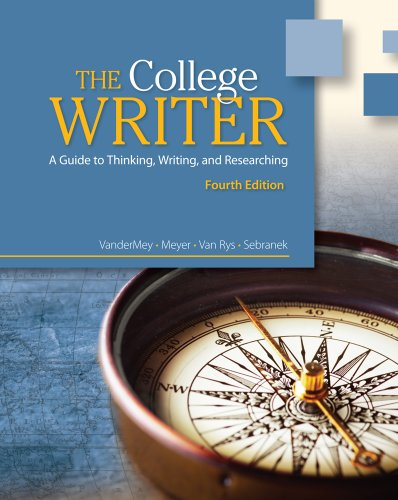 College Writer A Guide to Thinking, Writing, and Researching 4th 2012 edition cover