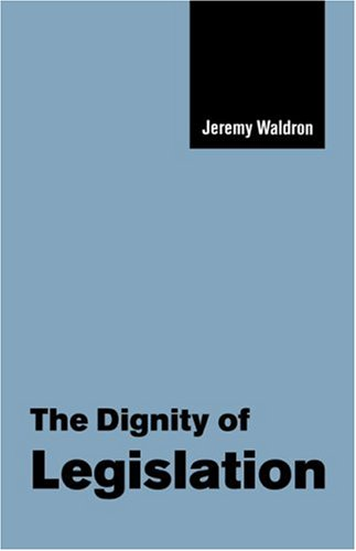 Dignity of Legislation   1999 9780521658836 Front Cover