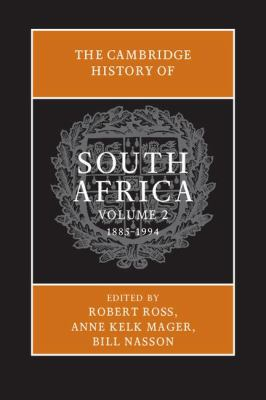 Cambridge History of South Africa, 1885-1994   2011 9780521869836 Front Cover