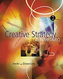 Creative Strategy in Advertising  7th 2001 9780534557836 Front Cover