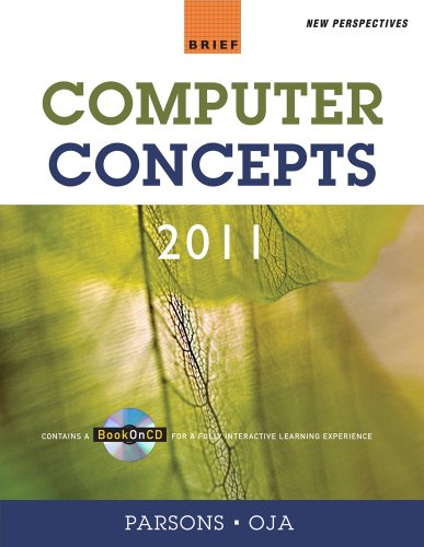 New Perspectives on Computer Concepts 2011  13th 2010 (Brief Edition) 9780538744836 Front Cover