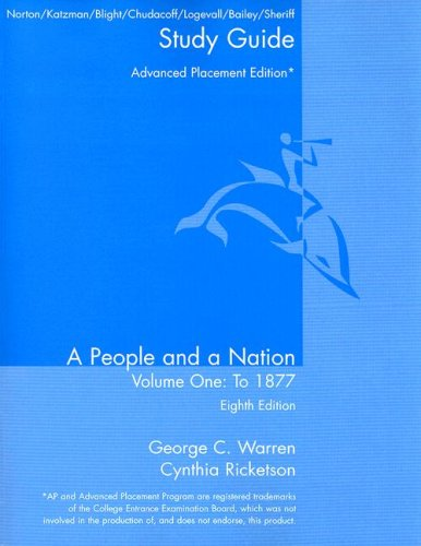 Norton A People and A Nation Study Guide Volume One Print Advancedplacement Eighth Edition 8th 2008 9780618947836 Front Cover