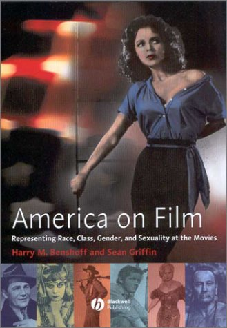 America on Film Representing Race, Class, Gender,and Sexuality at the Movies  2004 edition cover