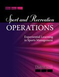 Sport and Recreation Operations Experiential Learning in Sports Management Revised  edition cover