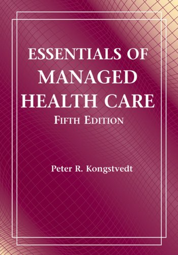 Essentials of Managed Health Care  5th 2007 (Revised) edition cover