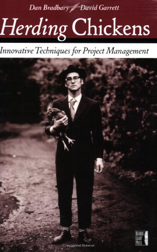 Herding Chickens Innovative Techniques for Project Management  2005 edition cover