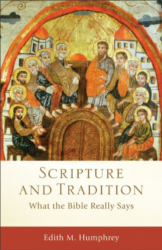 Scripture and Tradition What the Bible Really Says N/A 9780801039836 Front Cover