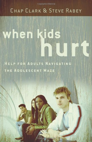 When Kids Hurt Help for Adults Navigating the Adolescent Maze  2009 edition cover