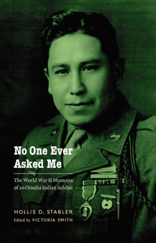 No One Ever Asked Me The World War II Memoirs of an Omaha Indian Soldier  2009 edition cover