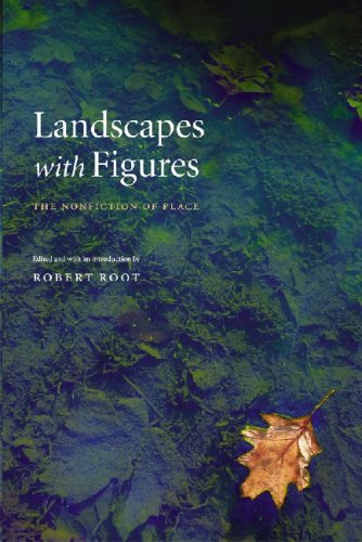 Landscapes with Figures The Nonfiction of Place  2007 edition cover