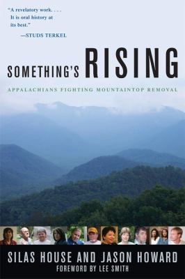 Something's Rising Appalachians Fighting Mountaintop Removal N/A edition cover
