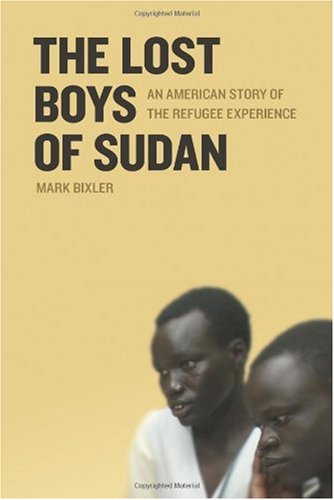 Lost Boys of Sudan An American Story of the Refugee Experience  2005 edition cover