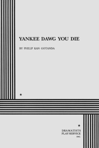 Yankee Dawg You Die  N/A edition cover