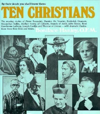 Ten Christians : By Their Deeds You Shall Know Them N/A 9780877931836 Front Cover