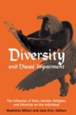 Diversity and Visual Impairment The Individual's Experience of Race, Gender, Religion and Ethnicity  2001 edition cover