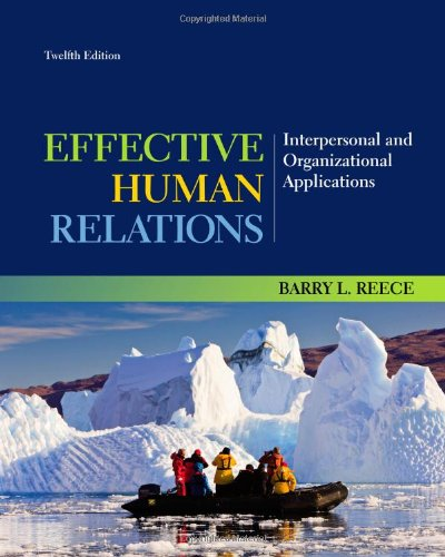 Effective Human Relations Interpersonal and Organizational Applications 12th 2014 edition cover