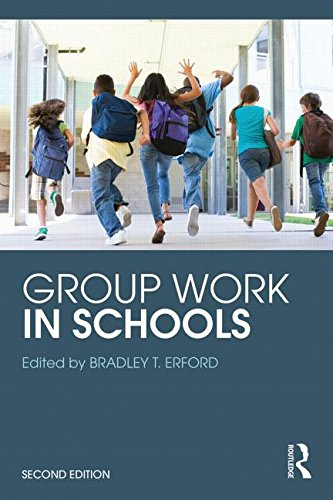 Group Work in the Schools 2nd 9781138853836 Front Cover