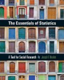 The Essentials of Statistics: A Tool for Social Research  2015 9781305093836 Front Cover
