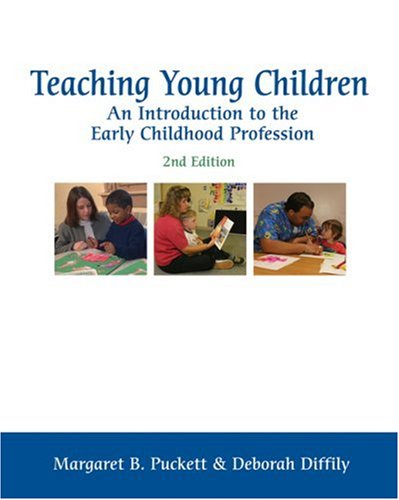 Teaching Young Children An Introduction to the Early Childhood Profession 2nd 2004 (Revised) edition cover