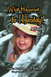What Happened to Monday?   2009 edition cover