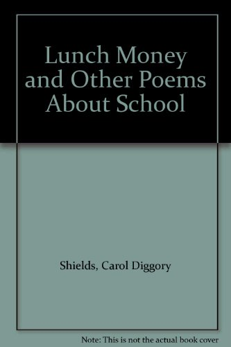Lunch Money and Other Poems about School  1995 (PrintBraille) edition cover