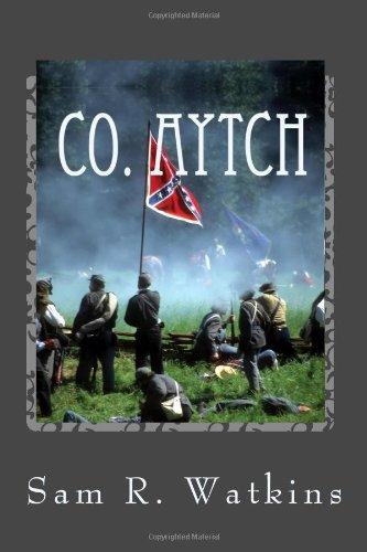 Co. Aytch A Confederate Memoir of the Civil War N/A edition cover