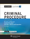 Criminal Procedure Keyed to Courses Using Dressler and Thomas's Criminal Procedure - Priciples, Policies and Perspectives 5th (Student Manual, Study Guide, etc.) edition cover