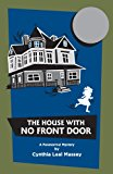 House with No Front Door  N/A 9781493679836 Front Cover
