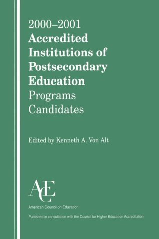 Accredited Institutions of Postsecondary Education and Programs 2000-01 N/A 9781573562836 Front Cover