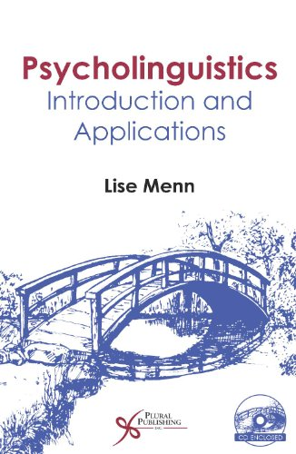 Psycholinguistics Introduction and Applications  2009 9781597562836 Front Cover