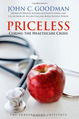 Priceless Curing the Healthcare Crisis  2012 edition cover
