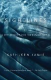 Sightlines A Conversation with the Natural World N/A 9781615190836 Front Cover