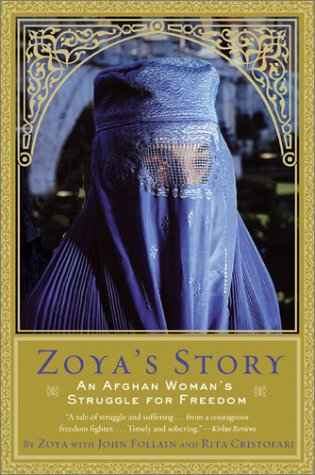 Zoya's Story An Afghan Woman's Struggle for Freedom N/A edition cover