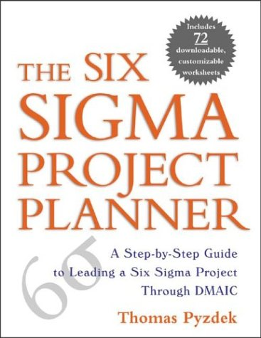 Six Sigma Project Planner A Step-by-Step Guide to Leading a Six Sigma Project Through DMAIC  2003 edition cover