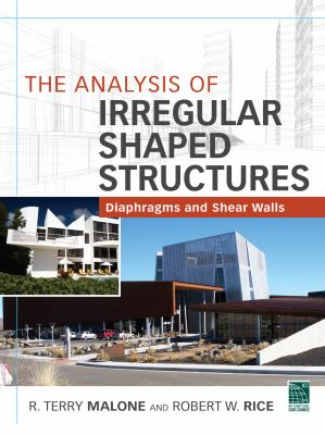 Analysis of Irregular Shaped Structures Diaphragms and Shear Walls  2012 edition cover