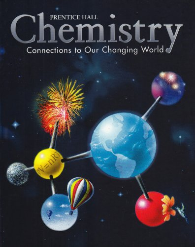 Chemistry Connections to Our Changing World  2002 (Student Manual, Study Guide, etc.) 9780130543837 Front Cover