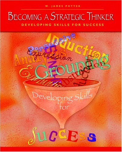 Becoming a Strategic Thinker Developing Skills for Success  2005 edition cover