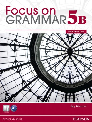 Focus on Grammar Student Book Split 5B  4th 2012 edition cover