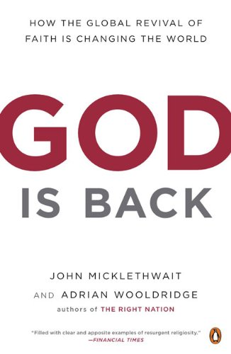God Is Back How the Global Revival of Faith Is Changing the World  2010 edition cover