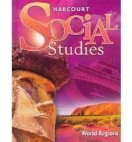 Harcourt Social Studies Student Edition Grade 6 World Regions 2007  2010 edition cover