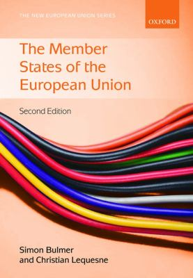Member States of the European Union  2nd 2012 9780199544837 Front Cover