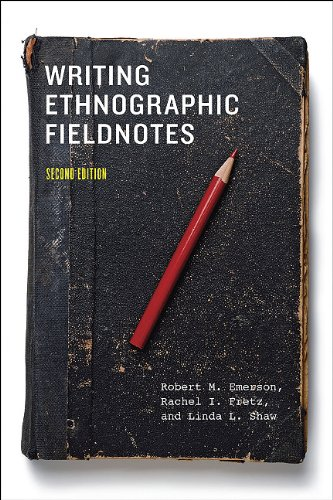 Writing Ethnographic Fieldnotes  2nd 2011 9780226206837 Front Cover