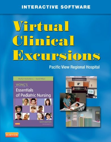 Virtual Clinical Excursions 3. 0 for Wong's Essentials of Pediatric Nursing  9th edition cover